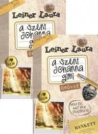Leiner Laura: Szent Johanna Gimi : Örökké
