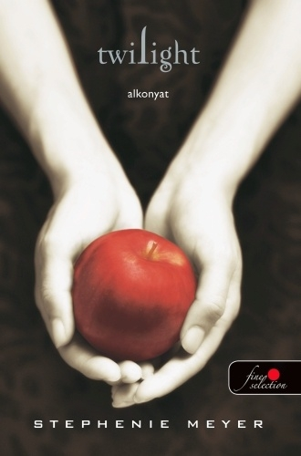 Stephenie Meyer: Twilight – Alkonyat