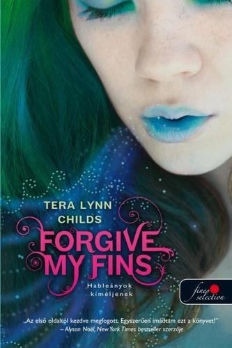 Tera Lynn Childs: Hableányok kíméljenek