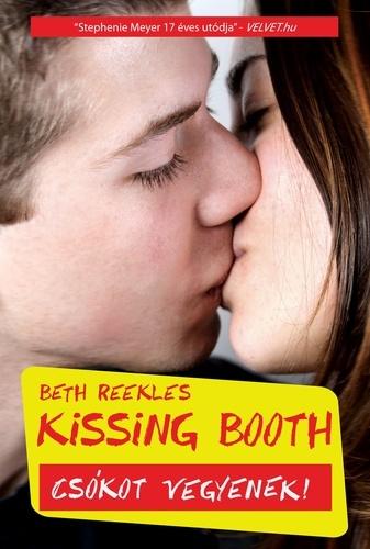 Beth Reekles: Kissing Booth - Csókot vegyenek!