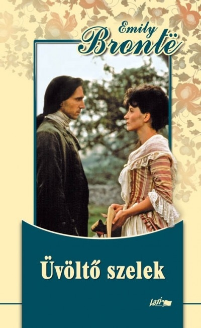 Emily Brontë: Üvöltő szelek