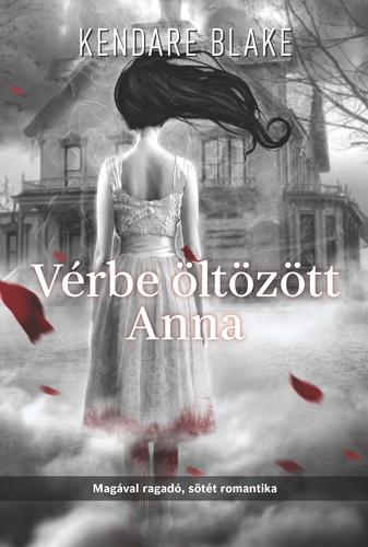 Kendare Blake: Vérbe öltözött Anna