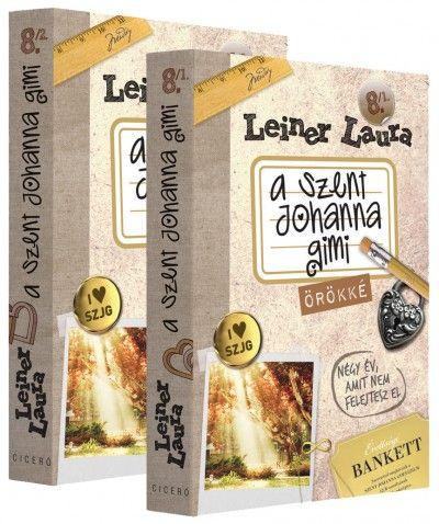 Leiner Laura: Örökké (A Szent Johanna Gimi 8./1; 8./2)