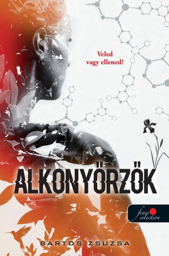 Bartos Zsuzsa: Alkonyőrzők