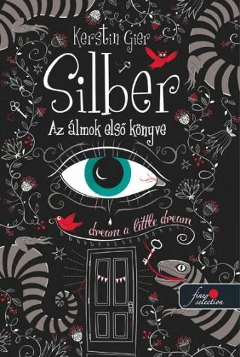 Kerstin Gier- Silber trilógia 1.: Az álmok első könyve