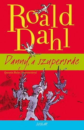 Roald Dahl: Danny, a szupersrác