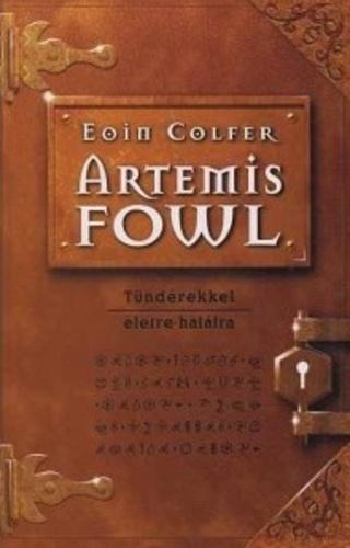Eoin Colfer: Tündérekkel életre-halálra