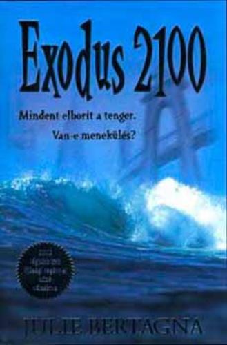 Julie Bertagna: Exodus 2100