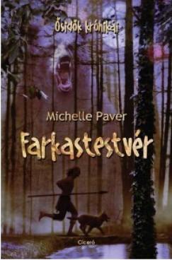 Michelle Paver: Farkastestvér (Ősidők krónikái)