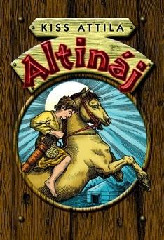 Kiss Attila: Altináj