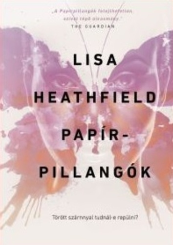 Lisa Heathfield: Papírpillangók