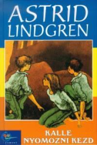 Astrid Lindgren: Kalle nyomozni kezd