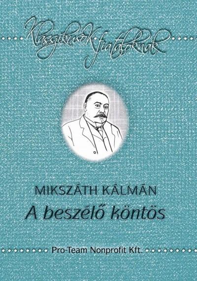 Mikszáth Kálmán: A beszélő köntös