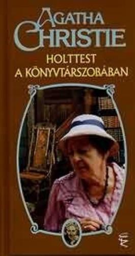 Agatha Christie: Holttest a könyvtárszobában