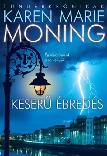 Karen Marie Moning: Keserű ébredés