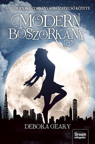 Debora Geary: Modern Boszorkány