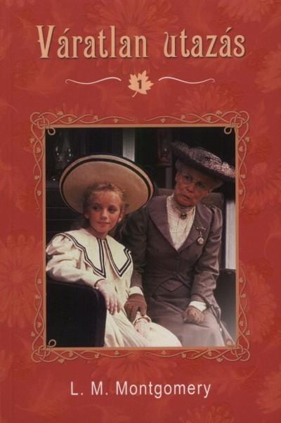 Lucy Maud Montgomery: Váratlan utazás