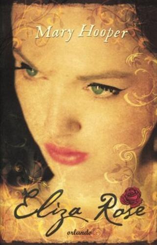 Mary Hooper: Eliza Rose