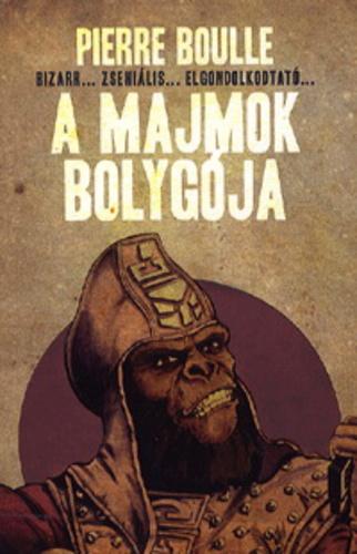 Pierre Boulle: A majmok bolygója