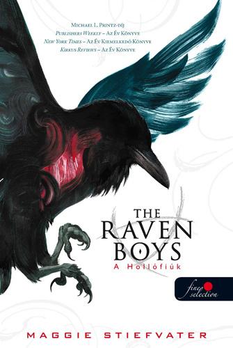 Maggie Stiefvater: The Raven Boys - A hollófiúk