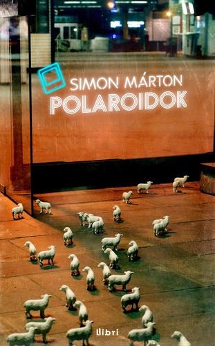 Simon Márton: Polaroidol