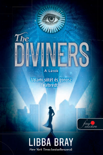 Libba Bray: The diviners - A látók