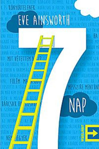 Eve Ainsworth: 7 nap