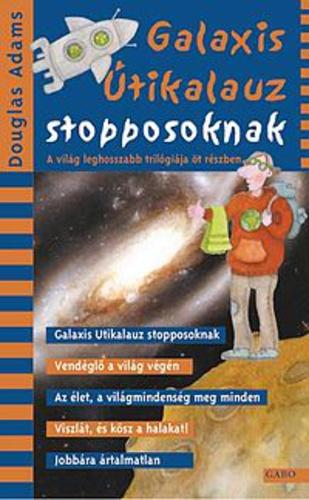 Douglas Adams: Galaxis útikalauz stopposoknak