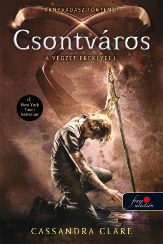 Cassandra Clare: A végzet ereklyéi 1. - Csontváros