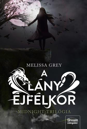 Melissa Grey: A lány éjfélkor