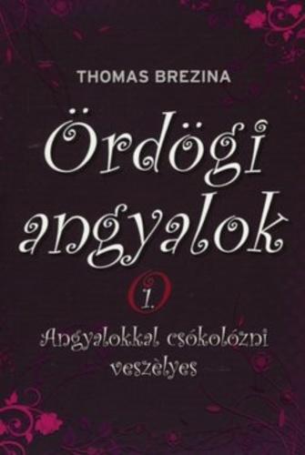 Thomas Brezina: Ördögi Angyalok