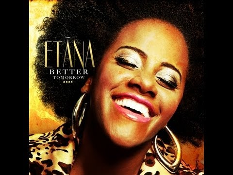 Etana - Better tomorrow