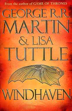 George R. R. Martin & Lisa Tuttle : Windhaven